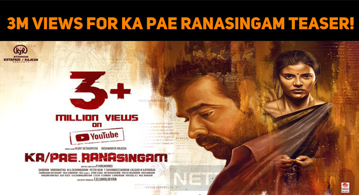 3 Million Views For Ka Pae Ranasingam Teaser!