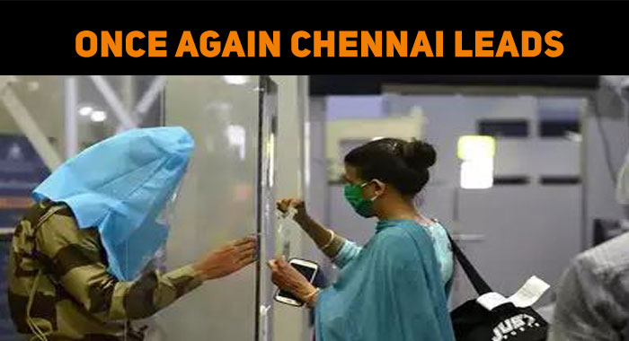 Once Again Chennai Leads – COVID Updates
