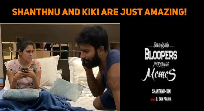 Self-Troll – Shanthnu And Kiki Are Just Amazing..