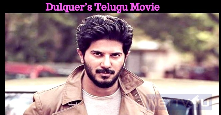 Dulquer's Bilingual Movie Dubbed In Telugu!