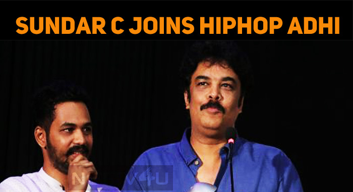 Sundar C And Hip Hop Adhi Join Once Again!