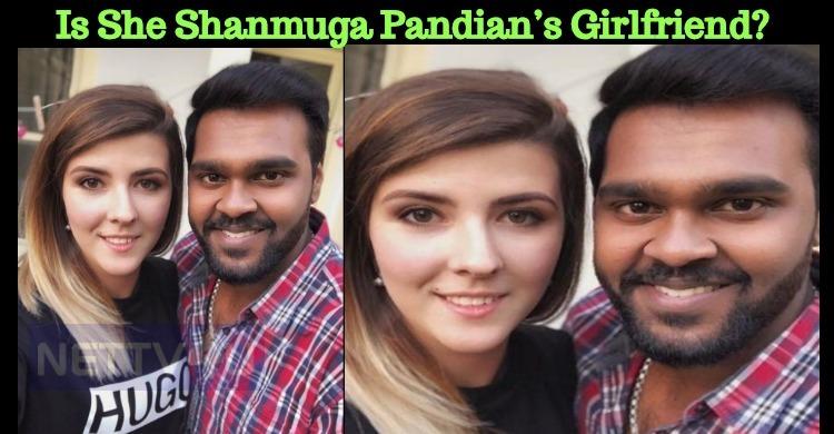 Is She Shanmuga Pandian's Girlfriend?