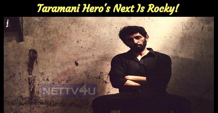 Taramani Hero's Next Is Rocky!