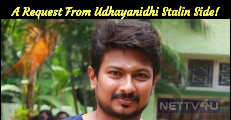 A Request From Udhayanidhi Stalin Side!