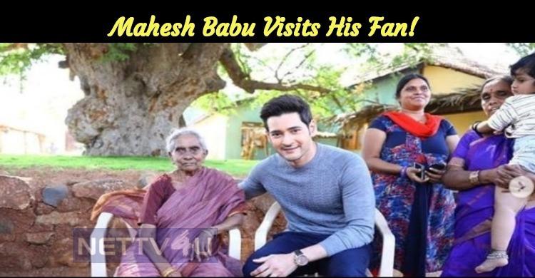 Kind Gesture!!! Mahesh Babu Visits His Fan!