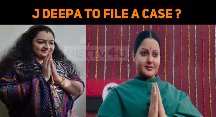 J Deepa To File A Case Against Thalaivi Movie Team?