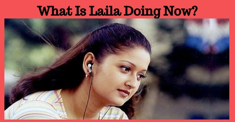 What Is Laila Doing Now?