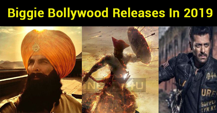 2019 Gets Ready For Biggie Bollywood Releases!