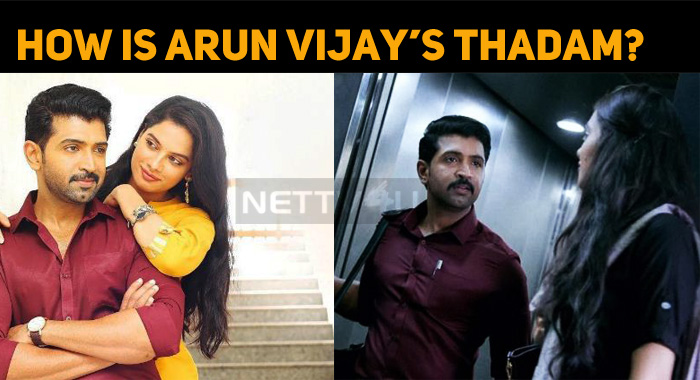 How Is Thadam? Did Arun Vijay Impress?
