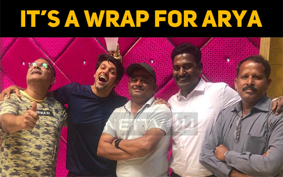 It's A Wrap For Arya In Kaappaan!