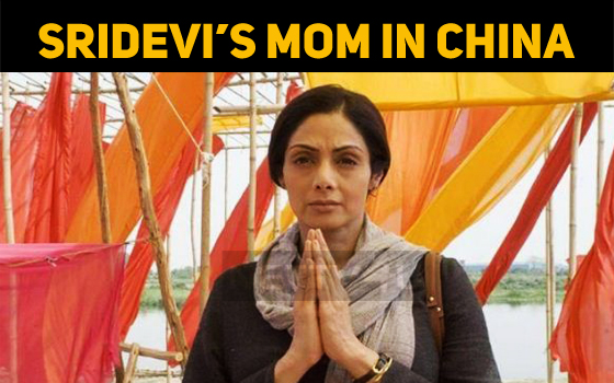 Sridevi's MOM In China!