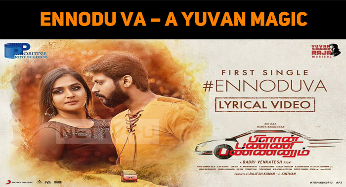Ennodu Va – A Yuvan Magic
