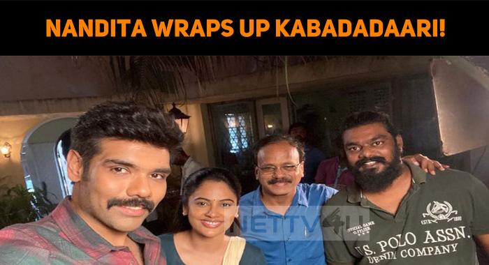 Nandita Swetha Wraps Up Kabadadaari!
