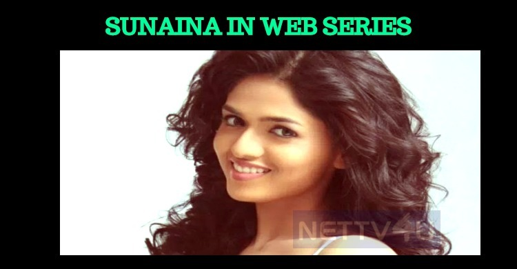 Sunaina Jumps To Web Series!