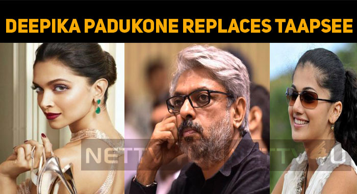 Deepika Padukone Replaces Taapsee?