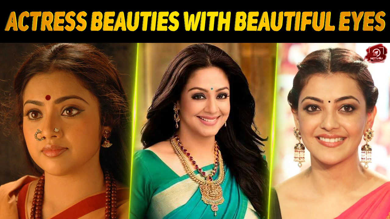 Kollywood Beauties With Beautiful Eyes