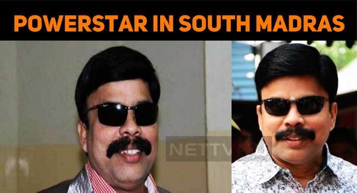 Power Star Srinivasan To Contest In South Madra..