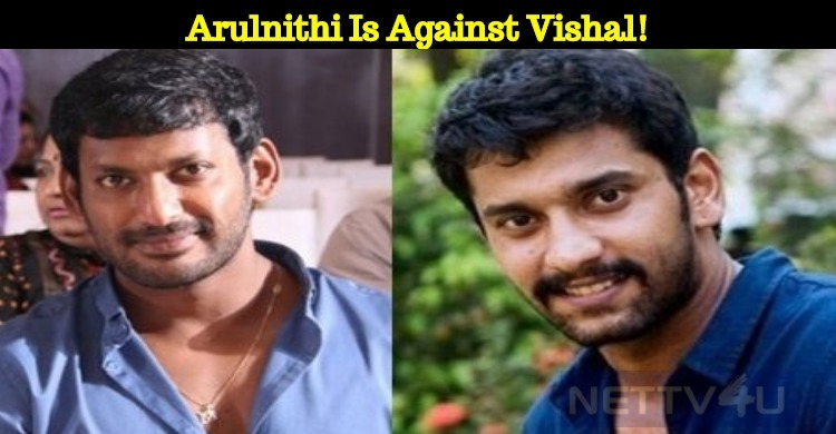 Arulnithi Is Against Vishal!