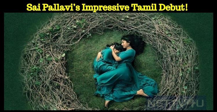 Sai Pallavi's Impressive Tamil Debut!