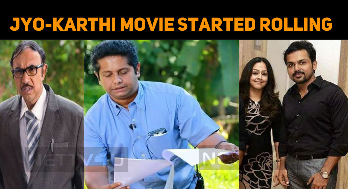 Jyothika – Karthi Movie Started Rolling!