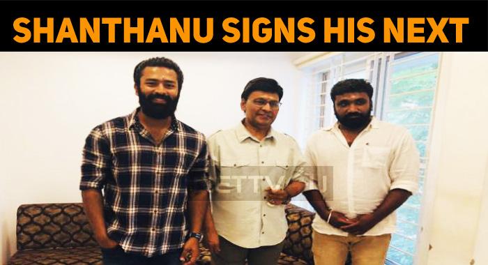 Shanthanu Signs His Next With Madha Yaanai Koottam Director!