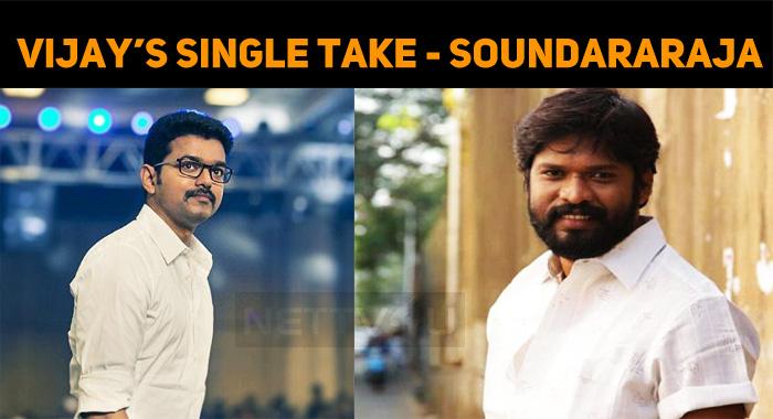 Thalapathy Vijay And His Single Take - Soundararaja