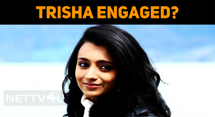 Trisha Engaged?