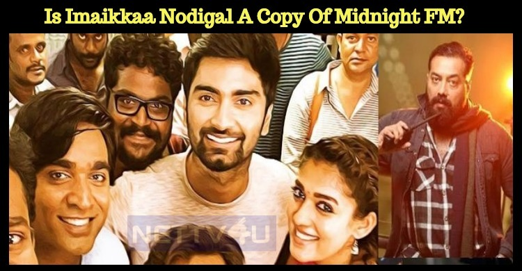 Is Imaikkaa Nodigal A Copy Of Midnight FM?