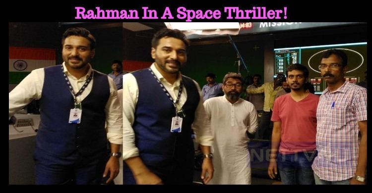 Rahman In A Space Thriller!