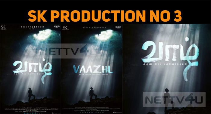 Sivakarthikeyan's Third Production Venture Is Vaazh!