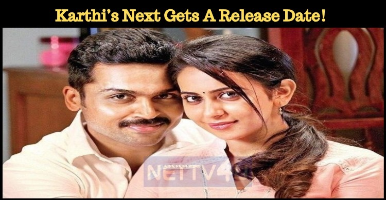 Karthi's Next Gets A Release Date!