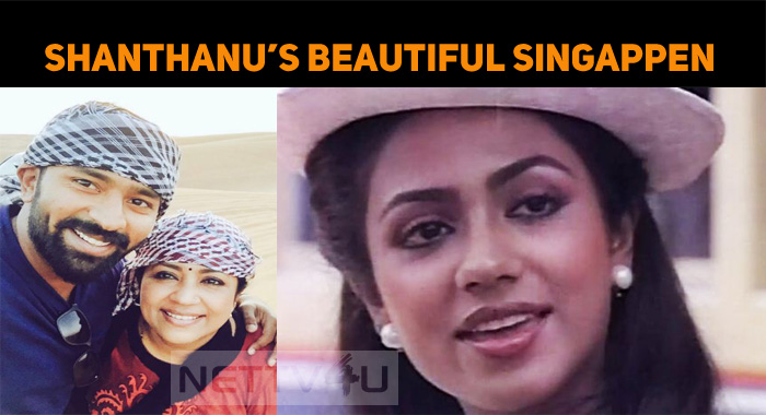 See… Who Is Shanthanu's Singappen!