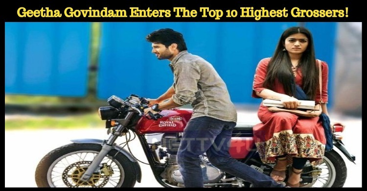 Geetha Govindam Enters The Top 10 Highest Grossers!