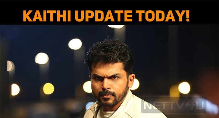 Get Ready For Kaithi Update!