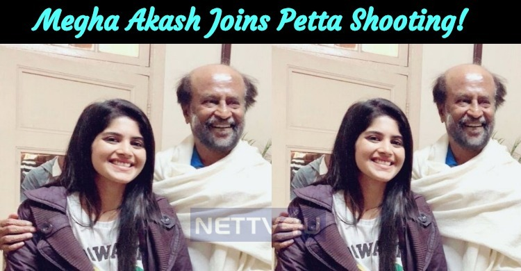 Megha Akash Joins The Shooting Of Superstar Movie Petta!