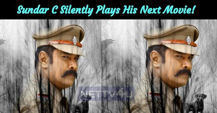 Sundar C Silently Plays His Next Movie!