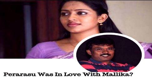 Was Perarasu In Love With Mallika?