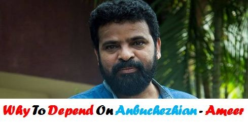 Why To Depend On Anbuchezhian? Ameer Questions!