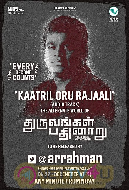 Poster Of Dhuruvangal Pathinaaru Movie  Kaatril Oru Rajaali Track Release By AR Rahman