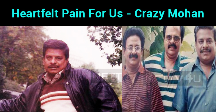 Heartfelt Pain For Us - Crazy Mohan