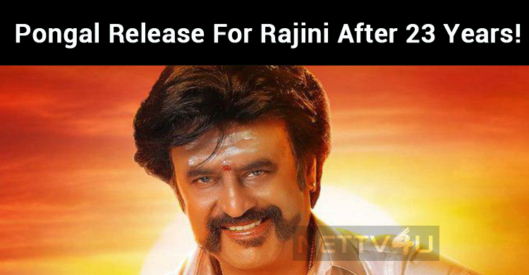 Petta Paraak! Pongal Release For Rajini After 23 Years!