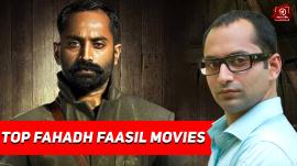 Top 10 Fahadh Faasil Movies In Malayalam