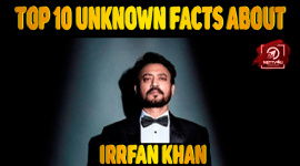 Top 10 Unknown Facts About Irrfan Khan
