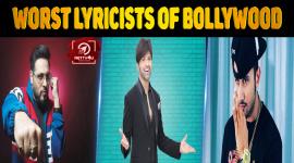 Top 10 Worst Lyricists Of Bollywood