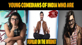Top 10 Young Comedians Of India Who Are Popular On The Internet