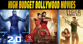 Top 10 High Budget Bollywood Movies