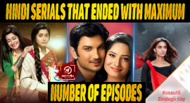 Top 10 Hindi Serials That Endedwith Maximum Number Of Episodes