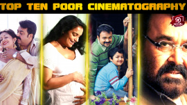 The 10 Movies In Malayalam With Poor Cinematography