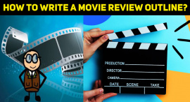 How To Write A Movie Review Outline?
