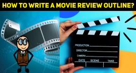 How To Write A Movie Review Outline?